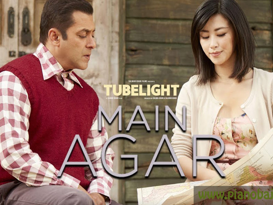 Main Agar Tubelight Full Piano Notes
