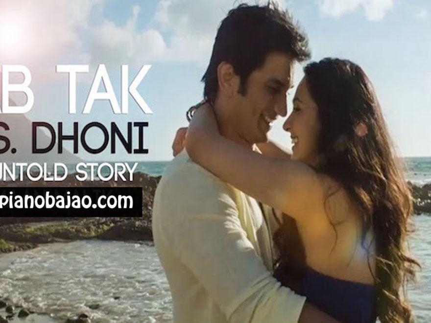 Jab Tak Ms Dhoni Piano Notes