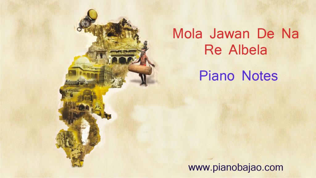Mola Jawan De Na Re Piano Notes