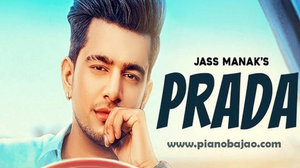 Prada Jass Manak Full Piano Notes | Pianobajao