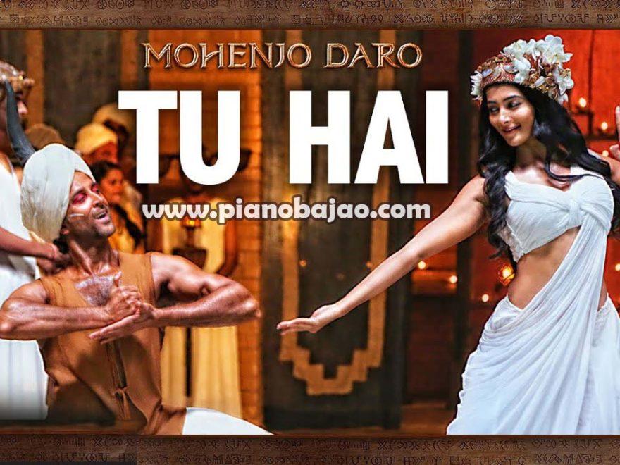 Tu Hai Mera Ye Sansaar | Mohenjo Daro Piano Notes