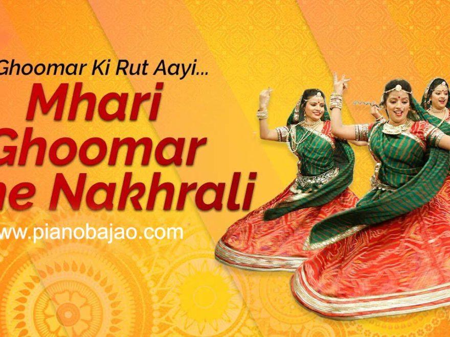 O Mhari Ghoomar Che nakhrali Rajathani Piano NotesO Mhari Ghoomar Che nakhrali Rajathani Piano Notes