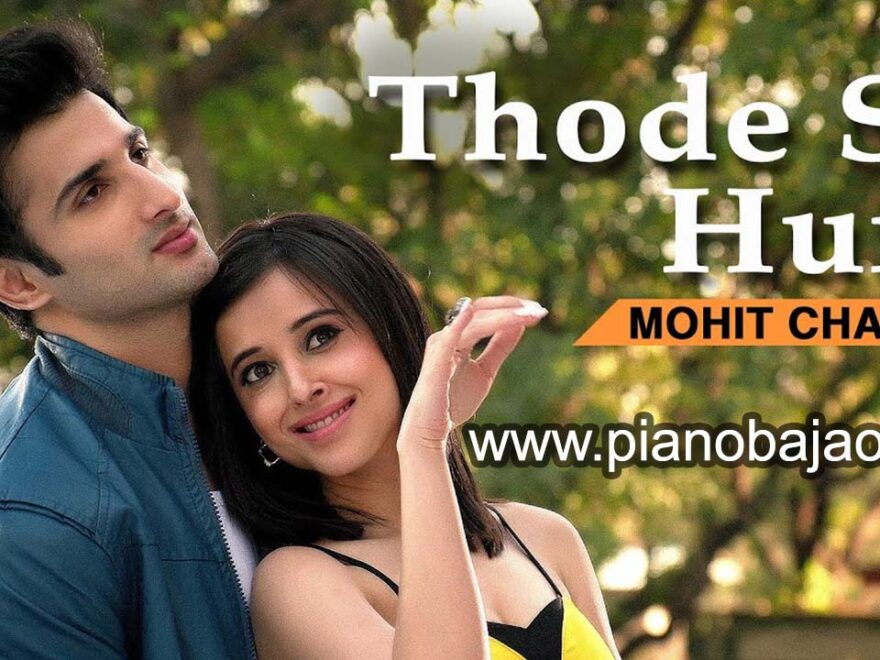 Thode Se Hum Piano Notes