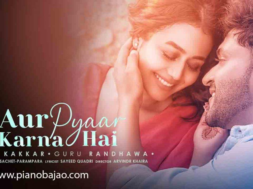 Aur Pyar Karna Hai Pianobajao