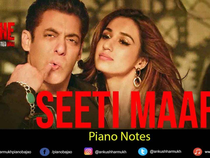 Seeti Maar Piano Notes Radhe