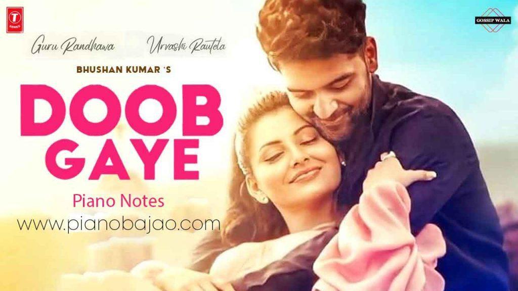 Doob Gaye Guru Randhawa Piano Notes