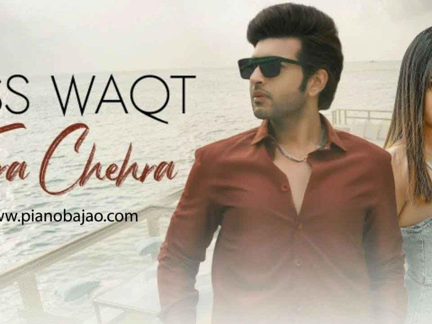 Jiss Waqt Tera Chehra Piano Notes