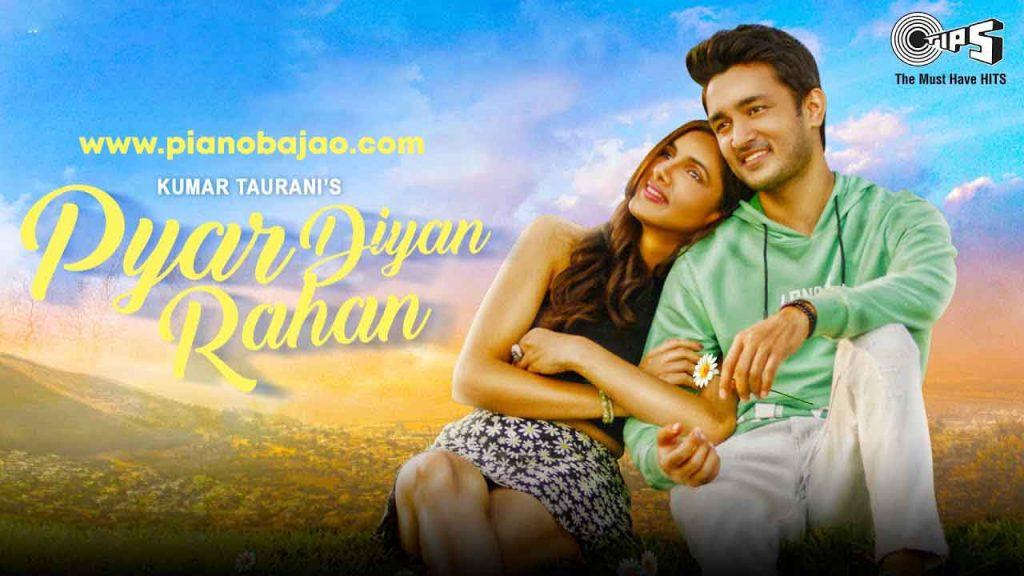 Pyar Diyan Rahan Piano Notes
