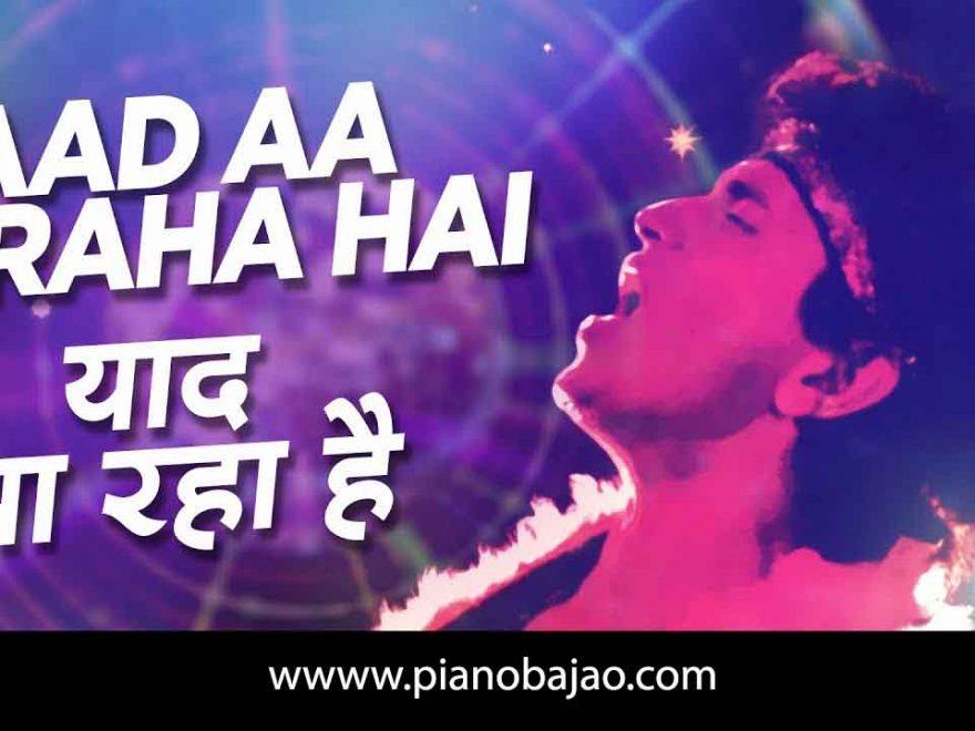 Yaad Aa Raha Hai Piano Notes