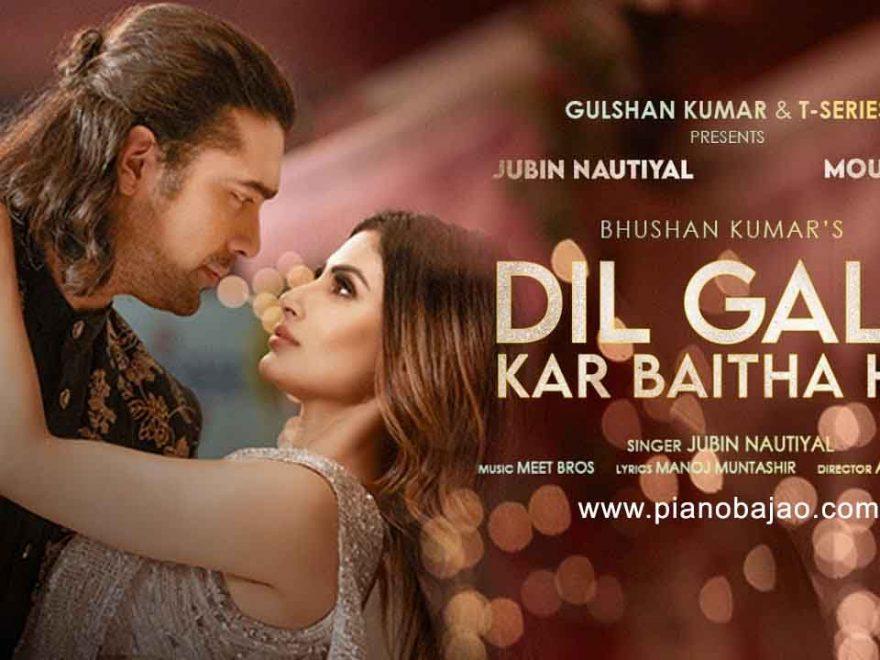 Dil Galti Kar Baitha Hai Piano Notes Jubin Nautiyal